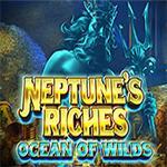 Neptune`s Riches: Ocean of Wilds